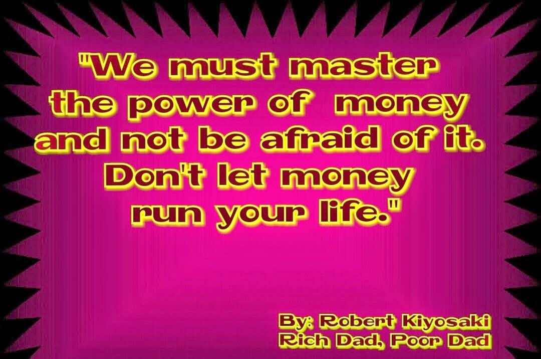 Poor Life Quotes Mesmerizing Robert Kiyosaki Rich Dad Poor Dad Quotes2  Free Your Life